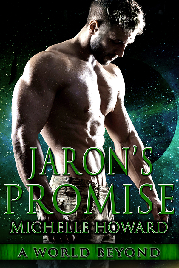 Jaron's Promise by Michelle Howard