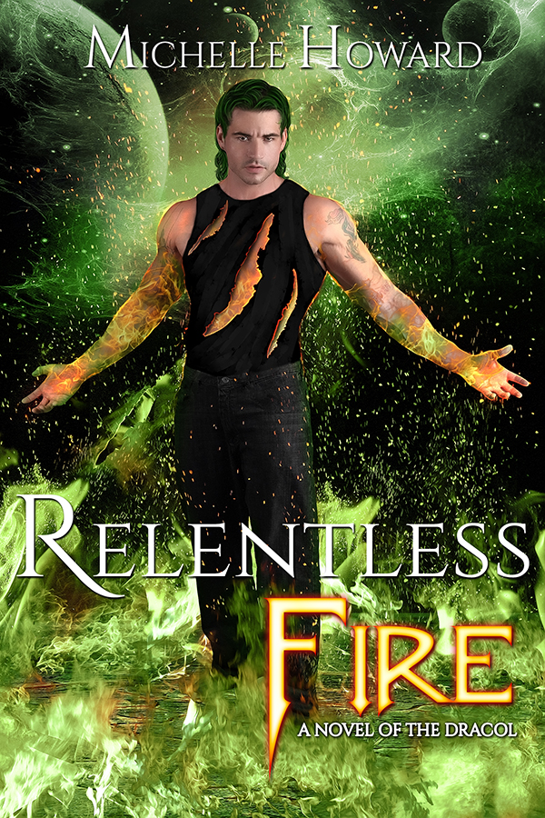 Relentless Fire by Author Michelle Howard