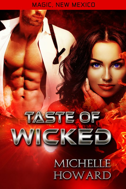 Magic, New Mexico: Taste of Wicked (Kindle Worlds Novella)