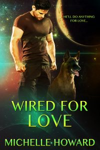 Wired For Love by Michelle Howard