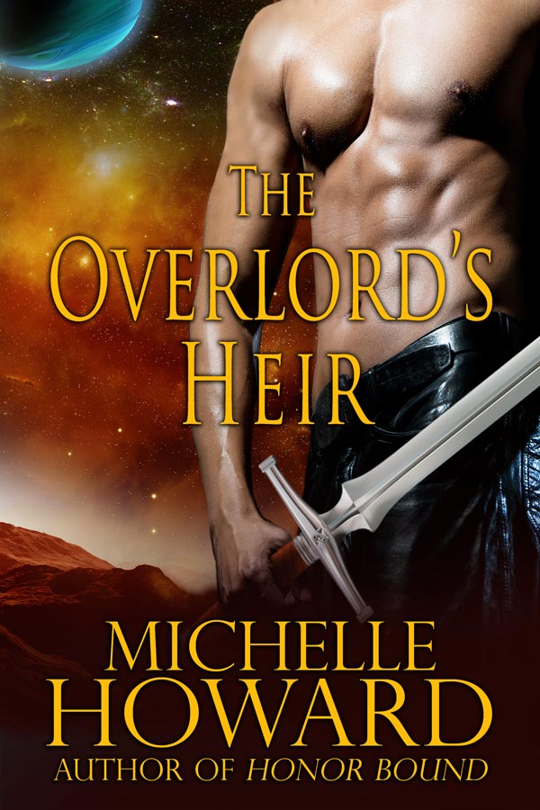 The Overlord's Heir, Warlords Series by Author Michelle Howard